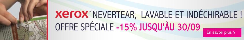 -15% sur le Xerox Nevertear : Lavable et indéchirable